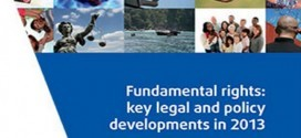 11.7.2014, fra.europa.eu – FRA publishes highlights of key developments in fundamental rights in 2013
